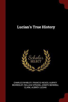 Lucian's True History by Charles Whibley image