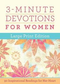 3-Minute Devotions for Women Large Print Edition by Compiled by Barbour Staff