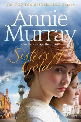 Sisters of Gold by Annie Murray image