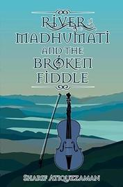 River Madhumati And The Broken Fiddle by Sharif Atiquzzaman image