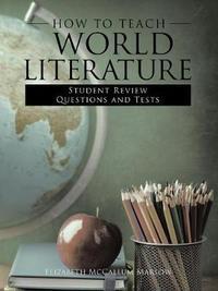 How to Teach World Literature by Elizabeht McCallum Marlow image