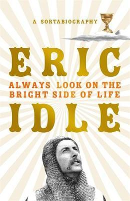Always Look on the Bright Side of Life by Eric Idle image