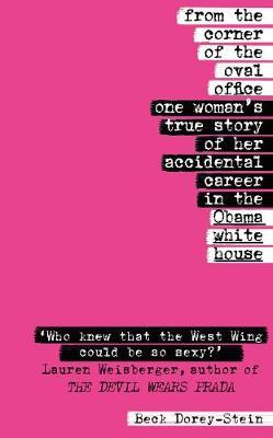 From the Corner of the Oval Office by Beck Dorey-Stein
