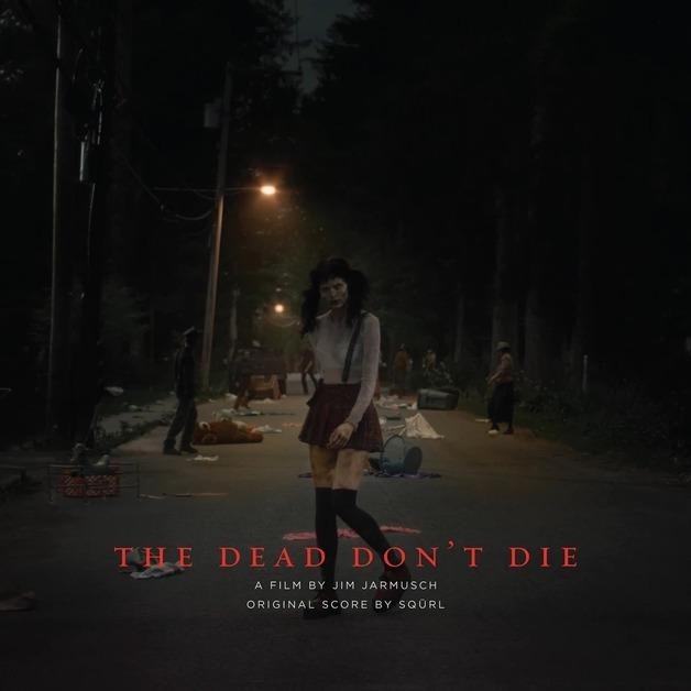 The Dead Don't Die: Original Score by Squrl