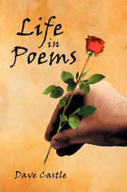 Life in Poems by Dave Castle image