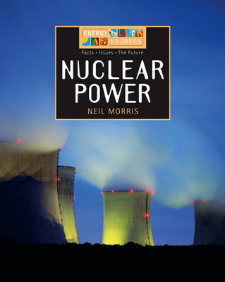 Nuclear Power by Neil Morris image