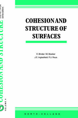 Cohesion and Structure of Surfaces: Volume 4 image