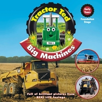 Tractor Ted Big Machines by Alexandra Heard