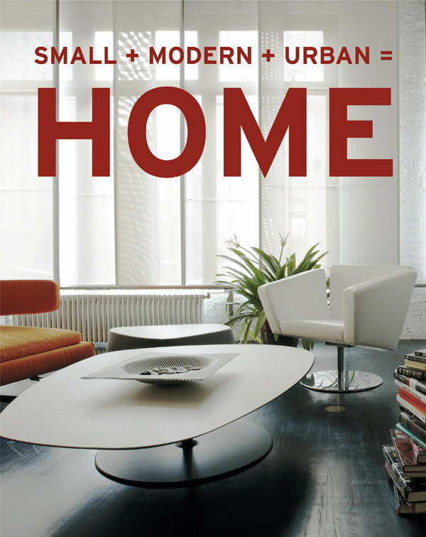 Small+Modern+Urban=Home by Aitana Lleonard