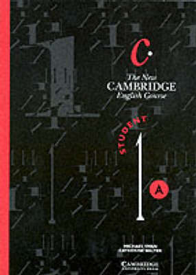 The New Cambridge English Course 1 Student's Book A: Bk. A: Level 1 by Michael Swan