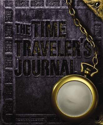 The Time Traveler's Journal by Ed Masessa
