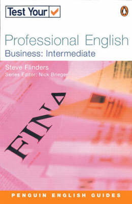 Test Your Professional English: Intermediate by Steven Flinders