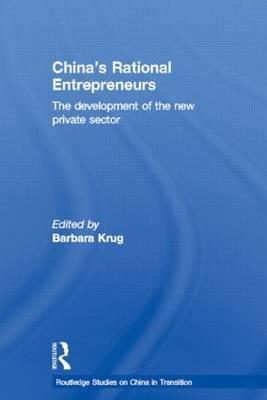 China's Rational Entrepreneurs by Barbara Krug image