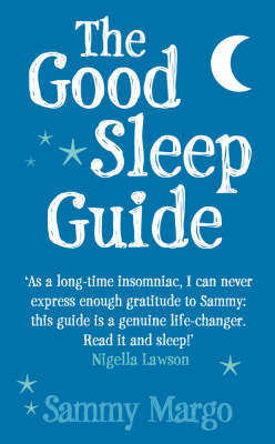 The Good Sleep Guide by Sammy Margo image