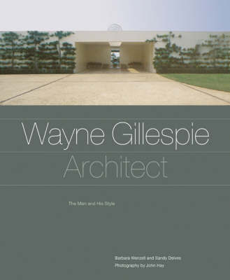 Wayne Gillespie, Architect by Barbara with Delv Wenzel