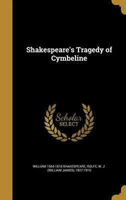 Shakespeare's Tragedy of Cymbeline by William] 1564-1616 [Shakespeare image