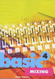 Basic Mixers by Paul White