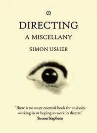 Directing by Simon Usher