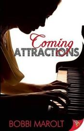 Coming Attractions by Bobbi Marolt