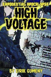 High Voltage by Eirik Gumeny