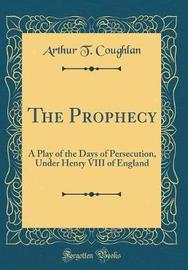 The Prophecy by Arthur T Coughlan image