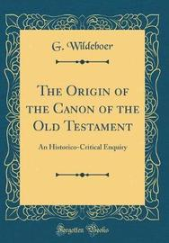 The Origin of the Canon of the Old Testament by G Wildeboer image