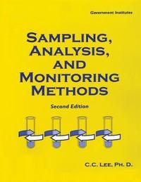 Sampling, Analysis, and Monitoring Methods by C.C. Lee