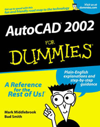 AutoCAD 2002 For Dummies by Mark Middlebrook