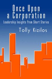 Once Upon a Corporation by Tolly Kizilos image
