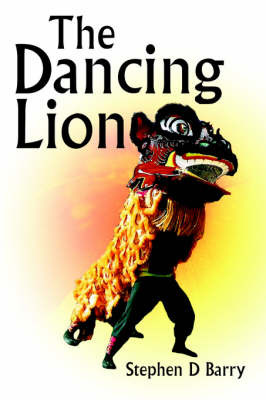 The Dancing Lion by Stephen D Barry image