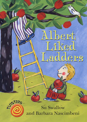 Albert Liked Ladders by Su Swallow image