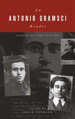 A Gramsci Reader by Antonio Gramsci image