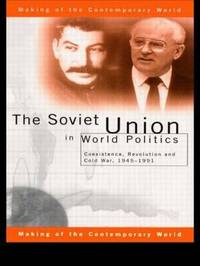 The Soviet Union in World Politics by Geoffrey Roberts