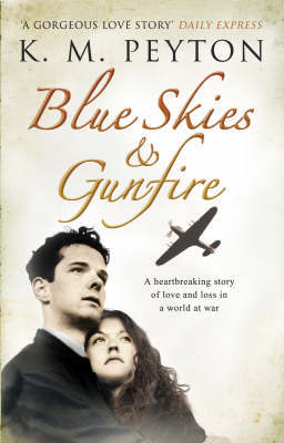 Blue Skies and Gunfire by K.M. Peyton image
