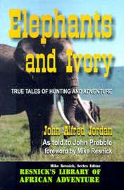 Elephants and Ivory by John Alfred Jordan