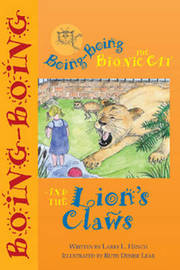 Boing-Boing the Bionic Cat and the Lion's Claws by L.L. Hench image