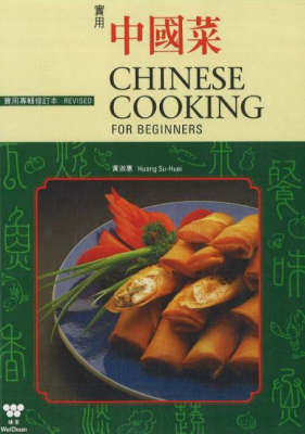 Chinese Cooking for Beginners by Huang Su- Huei