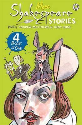 A Shakespeare Story: More Shakespeare Stories by Andrew Matthews image