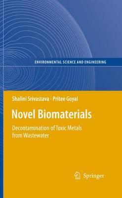 Novel Biomaterials by Shalini Srivastava