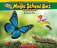Magic School Bus Presents: Insects by Tom Jackson
