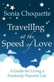 Travelling at the Speed of Love by Sonia Choquette image