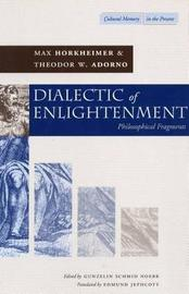 Dialectic of Enlightenment by Max Horkheimer