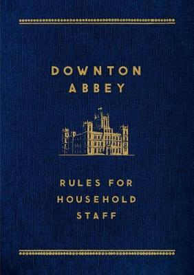 Downton Abbey: Rules for Household Staff image