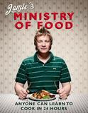 Jamie's Ministry of Food - learn to cook in 24 hours! by Jamie Oliver