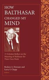 How Balthasar Changed My Mind image