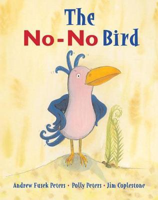 The No-No Bird by Andrew Fusek Peters image