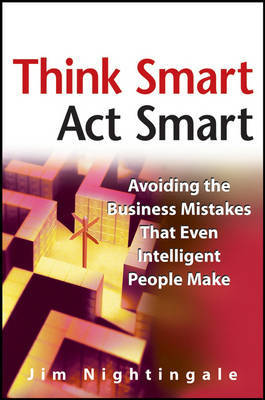 Think Smart Act Smart by J. Nightingale