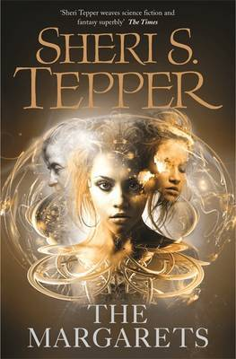 The Margarets by Sheri S Tepper