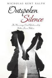 Outspoken Silence by Nicholas Kent Ralph image
