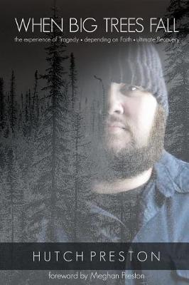 When Big Trees Fall by Hutch Preston image